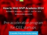 Ultimele zile de aplicatii la programul de pre-accelerare How to Web MVP Academy