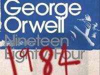 Romanul  1984 , de George Orwell, a devenit bestseller in 2017, pe Amazon