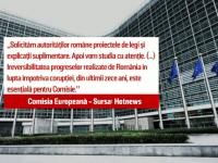 Comisia Europeană cere autorităţilor române explicaţii privind modificarea legilor Justiţiei