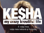 Kesha: My Crazy Beautiful Life